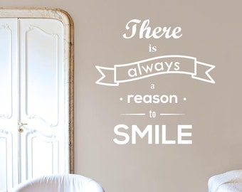 There Is Always A Reason To Smile Wall Sticker