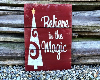 Christmas Sign Christmas Decor Holiday Decor Holiday Sign Believe In The Magic Sign