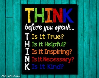 Think Before You Speak. Classroom Decor. Classroom Sign. Teacher Sign. Teacher Gift. Teacher Rules. School Rules. Inspirational Classroom