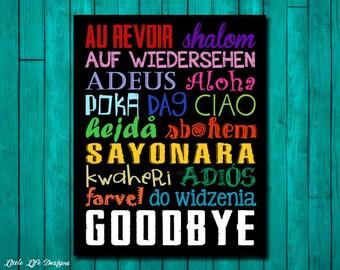 Goodbye Sign. Goodbyes in Different Languages. World Goodbye Sign. Multilingual Goodbye. International Goodbye. Classroom Decor. Travel Sign