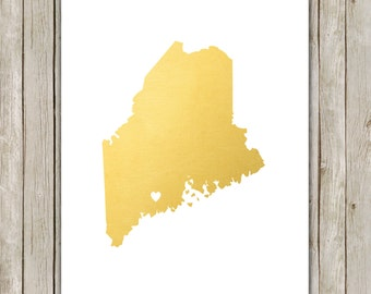 8x10 Maine State Print, Geography Wall Art, Metallic Gold Art, Maine State Poster, Office Art Print, Home Decor, Instant Digital Download