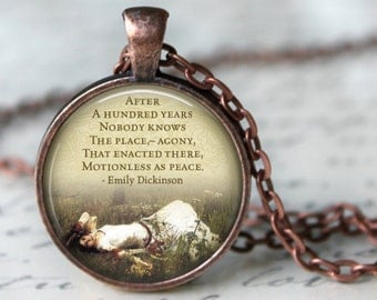 """EMILY DICKINSON quote """" After a Hundred years....."""" Necklace Quote Glass Pendant Literary Quote handmade Pendant Literary Jewelry"""