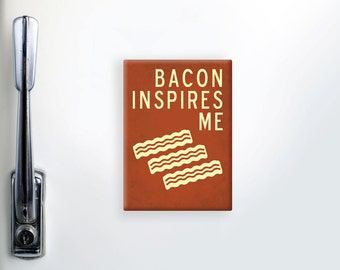 """Bacon Magnet, Refrigerator Magnet, Fridge Magnet, Funny Magnets, """"2.5x3.5"""" inches Magnet, Funny Gift, Kitchen Magnet, Bacon Gifts"""