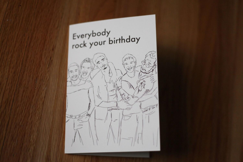 Backstreet Boys Card. Everybody Rock Your Birthday By