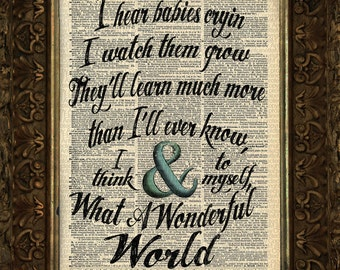 Louis Armstrong, Wonderful World, Lyrics, Calligraphy Illustrated Beautifully upcycled dictionary page book art print