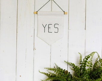 Yes embroidered banner wall hanging, hand sewn, embroidered