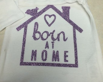 Born At Home Onsie