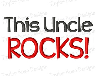 This Uncle Rocks! Machine Embroidery Design 4x4 5x7 6x10 INSTANT DOWNLOAD