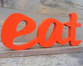 orange kitchen decor   EAT sign, wooden letters DIY, painted or distressed, eat sign wood,  wooden sign, shabby chic wall decor
