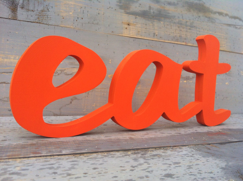 orange kitchen decor eat sign wooden letters diy painted