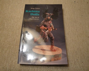 Book Kachina Dolls Helga Teiwes - The Art Of Hopi Carvers