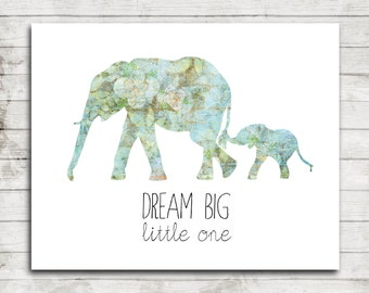Dream Big Little One- Mom and Baby Elephant- Printable 8x10 Art Print for Children/Nursery