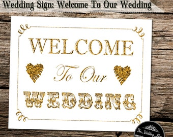 """Instant Download- 8"""" x 10"""" Printable Jpeg DIY Gold Glitter Effect & White Modern Wedding Sign: Welcome To Our Wedding!"""