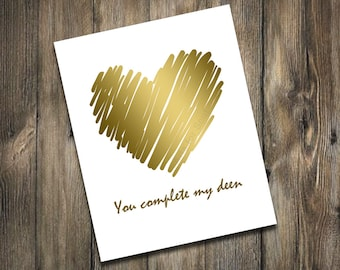 """You complete my deen.  8""""x10"""""""