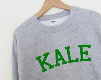 KALE Sweatshirt Super Soft fleece lined unisex Ladies Sizes High Quality Screen Print for Retail Quality Print. Worldwide Shipping S-2XL