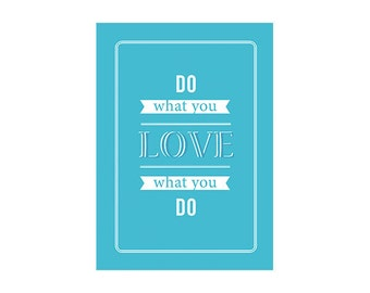 Do What You Love Typography Print