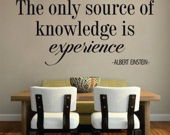Albert Einstein Source of Knowledge is Experience New Vinyl Wall Decal Sticker Decor