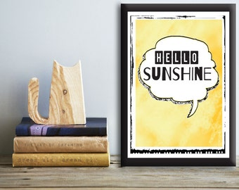 Sunshine Print. Sunshine Poster. Sunshine Wall Art. Morning Quote. Hello Sunshine Print