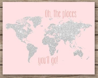 Oh the places you'll go - 11x14 silver glitter nursery decor, printable world map, girls room decor, pink nursery art - INSTANT DOWNLOAD