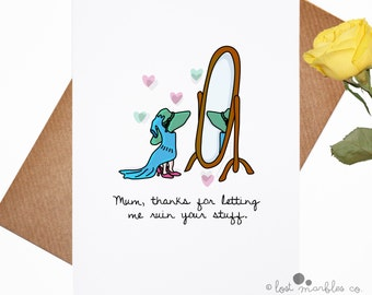 Cute Mothers Day Card ∙ Funny Mothering Sunday ∙ Mother's Day Card ∙ Card for Her ∙ Mum / Mom, Thanks for Letting me Ruin Your Stuff