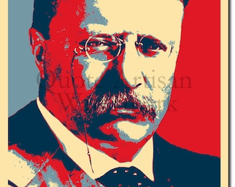 Theodore Roosevelt Original Art Print - 12x8 Inch Photo Poster Gift - Barack Obama Hope Parody - Former President of USA