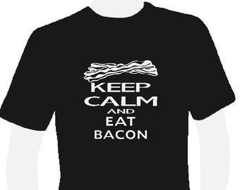 Keep calm, Eat bacon... t shirt