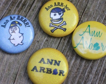 Ann Arbor and Michigan themed one-inch buttons or magnets: Pick your favorite four!