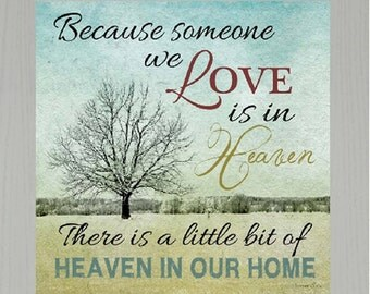 Because someone you love is in heaven Religious Decor Inspirational Framed Art