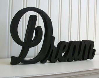 Dream Wood Word Sign - Handmade Wood Sign, Painted Dream Sign