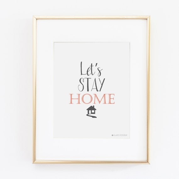 Items Similar To Let's Stay Home Printable Art
