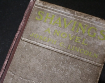 """1918 First Edition Hardcover of """"Shavings"""" by Joseph C. Lincoln"""