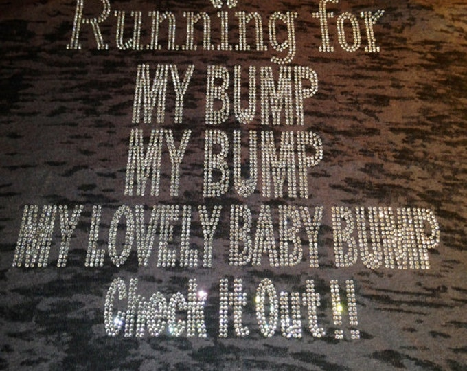 Maternity Workout Tank Top. Running Rhinestone Maternity Tank Top. Running For My Bump My Bump My lovely baby bump check it out