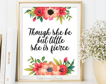 Shakespeare Nursery Quote wall art nursery print decor Though she be but little she is fierce quote art printable nursery decor art