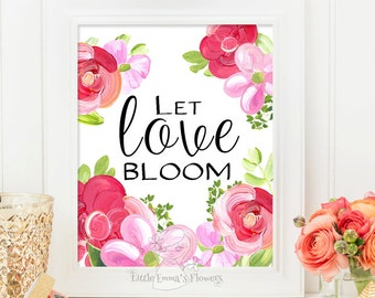 Quotes About Love Blooming : Welcome print Quote wall art print Entrance by LittleEmmasFlowers