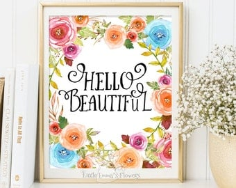 Nursery Decor Print floral art Hello beautiful print nursery wall art instant download children room decor nursery decor printable  183