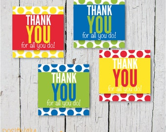 Thank You For All You Do  - Printable Stickers, Cupcake Toppers or Decorations