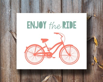 Enjoy The Ride - Bicycle Print - Instant Download - Printable