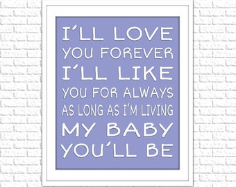 "Nursery Print ""I'll Love You Forever"" 