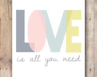 love printable - all you need is love quote - nursery wall art - teen girl room decor - Beatles nursery decor - inspirational quote
