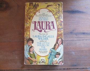 Vintage 1977 Laura: The Life of Laura Ingalls Wilder by Donald Zochert, Laura Ingalls Wilder, Little House, vintage Little House