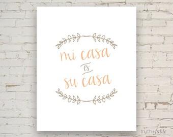 Mi Casa Es Su Casa DIY Art Print