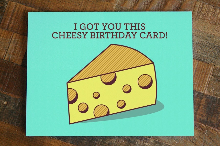 Funny Birthday Card Cheesy Birthday silly – Clever Birthday Cards