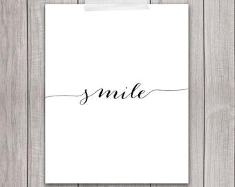75% OFF SALE - Smile Print - 8x10 Printable Art, Inspirational Print, Art Print, SMile Quote, Typography, Digital Art, Home Decor