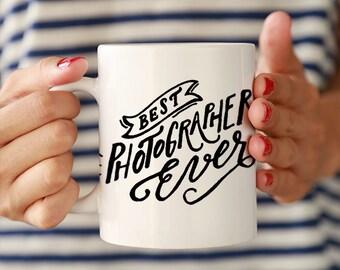 Best Photographer Ever Ceramic Mug