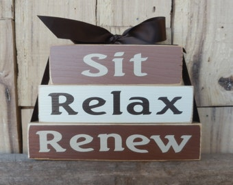 Sit relax Renew, Small Wood Blocks, Wood Blocks, Inspirational Blocks, Inspirational Sign, Inspiration