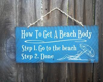 beach decor, beach sign, hawaiian decor, Beach House Decor, Surf Decor, Surf Shack, beach body, beach cottage, rustic sign