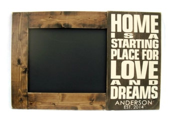 Chalkboard Large Rustic Wood Framed Personalized Gift Wall Decor - Home is a Starting Place for Love and Dreams (#1244-CB)