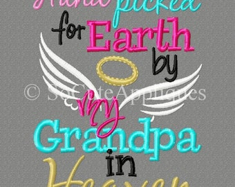 5x7 Hand picked for Earth by my Grandpa in Heaven 5x7 embroidery design, christian, religious design