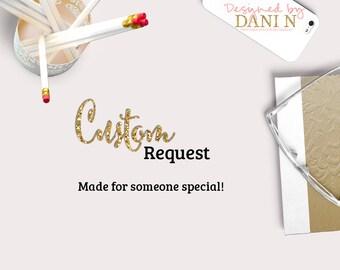 Custom Request Made for Sabila