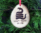 Don't Tread on Me (solid) wooden handmade ornament.